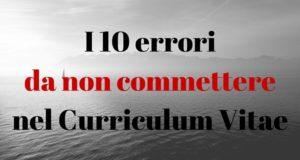 Curriculum Vitae per l'estero: i 10 errori da non commettere