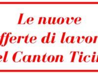 Le nuove offerte di lavoro nel Canton Ticino