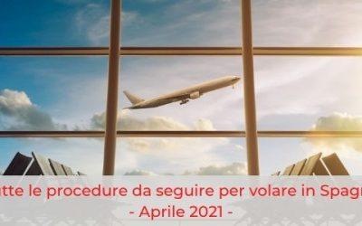Cosa serve per volare dall'Italia alla Spagna in questo periodo