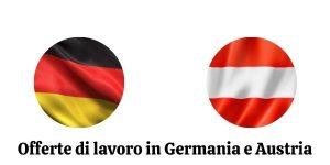 Offerte di lavoro in Germania e Austria